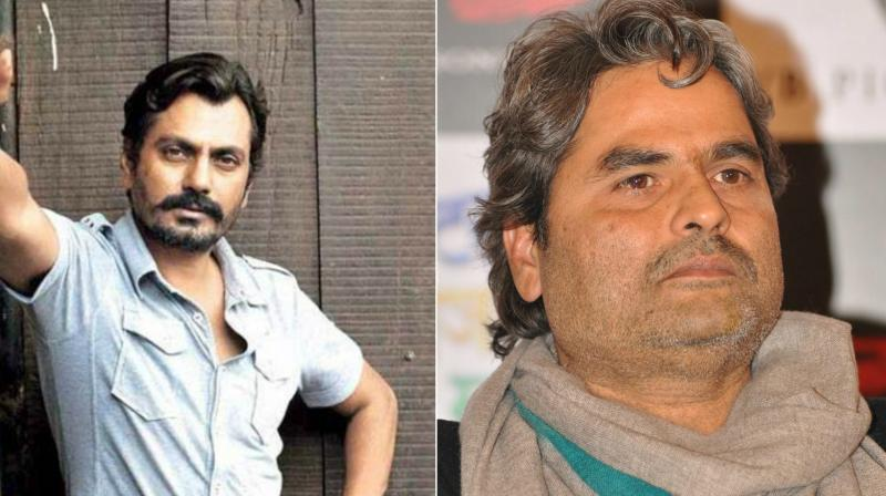 This is going to be a first collaboration between Nawazuddin Siddiqui and Vishal Bhardwaj