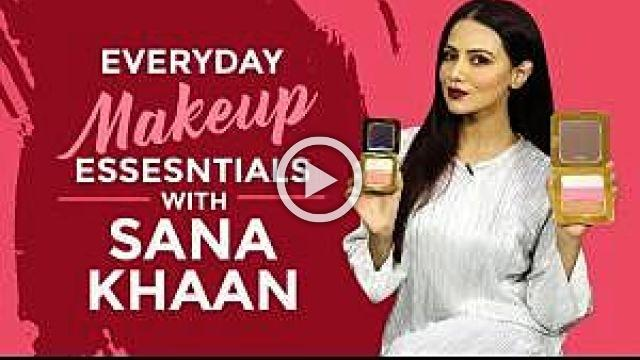 Sana Khaan's Everyday Makeup Essentials