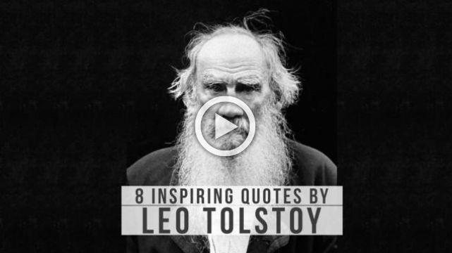 8 Inspiring quotes by Leo Tolstoy