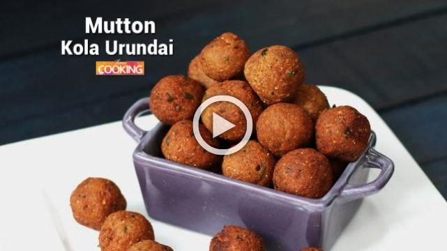 Mutton Kola Urundai | Ventuno Home Cooking