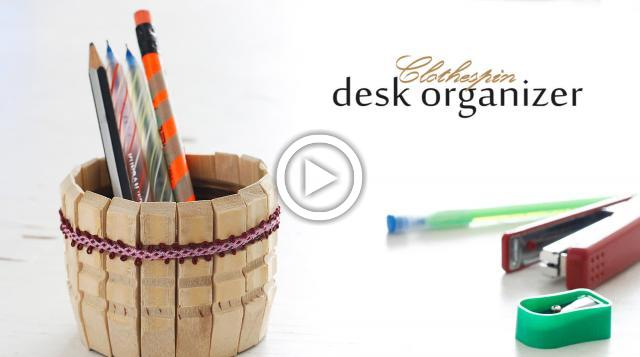 DIY Clothespin Desk Organizer