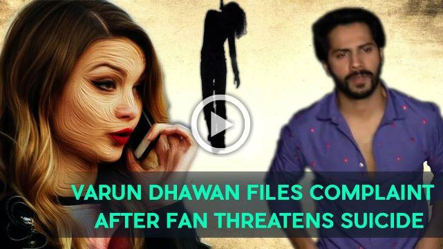 Varun Dhawan Files Complaint After Fan Threatens Suicide