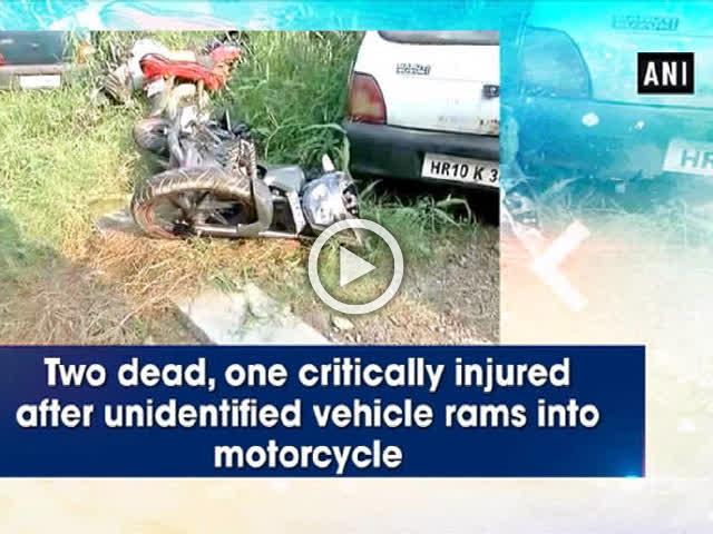 Two dead, one critically injured after unidentified vehicle rams into motorcycle