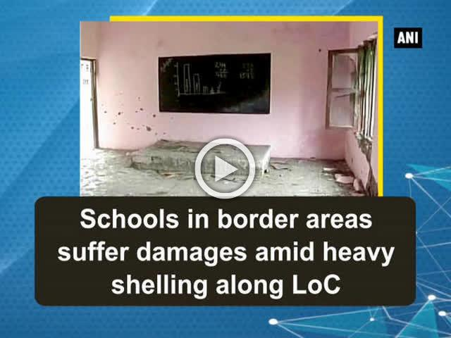Schools in border areas suffer damages amid heavy shelling along LoC