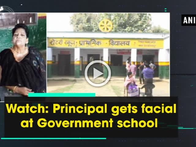 Watch: Principal gets facial at Government school