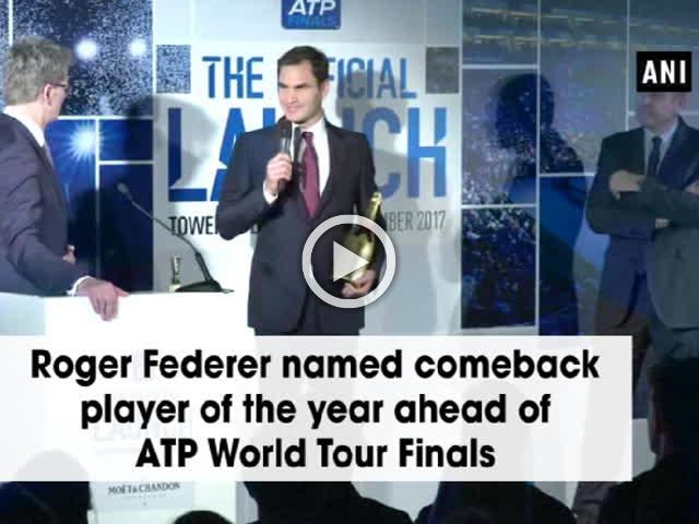 Roger Federer named comeback player of the year ahead of ATP World Tour Finals
