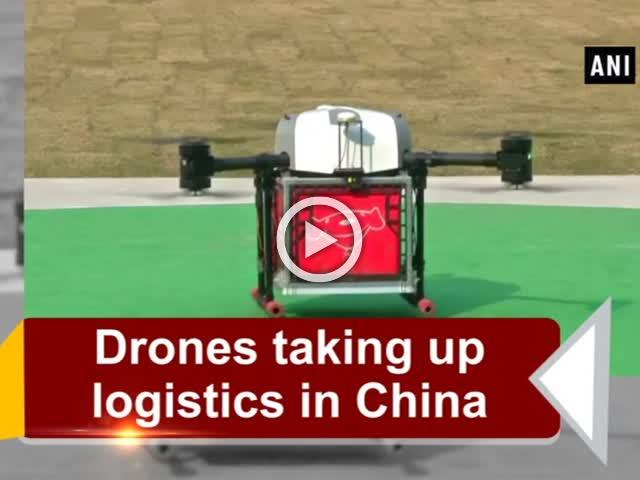 Drones taking up logistics in China