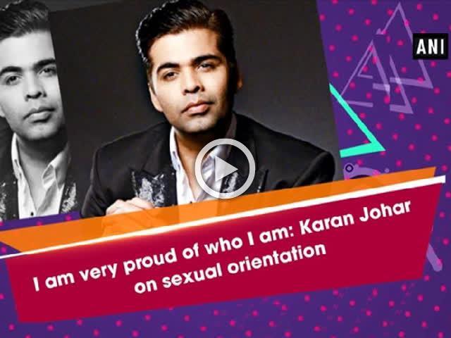 I am very proud of who I am: Karan Johar on sexual orientation