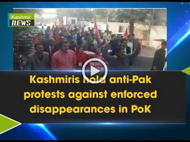 Kashmiris hold anti-Pak protests against enforced disappearances in PoK
