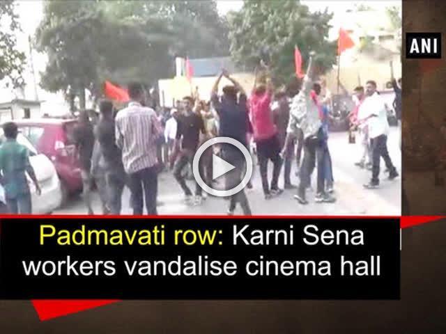 Padmavati row: Karni Sena workers vandalise cinema hall