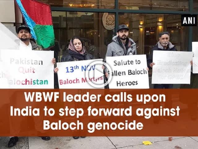 WBWF leader calls upon India to step forward against Baloch genocide