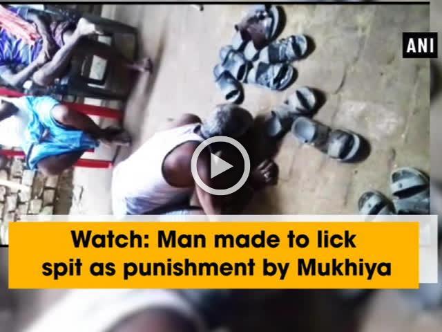 Watch: Man made to lick spit as punishment by Mukhiya