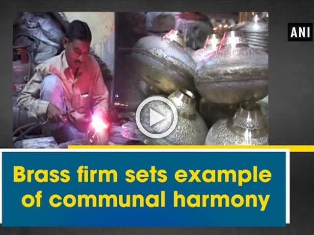 Brass firm sets example of communal harmony