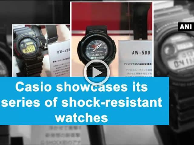 Casio showcases its series of shock-resistant watches