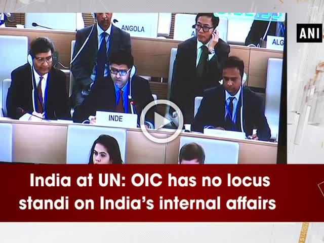 India at UN: OIC has no locus standi on India's internal affairs