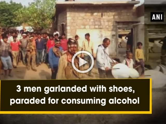 3 men garlanded with shoes, paraded for consuming alcohol