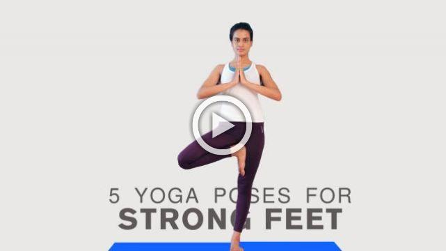 5 yoga poses for Strong Feet