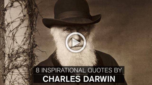 8 Inspirational Quotes by Charles Darwin