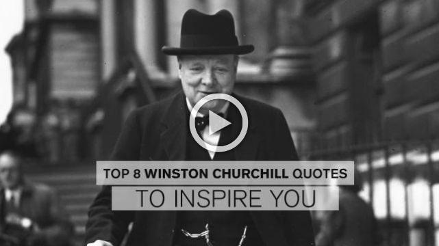 Top 8 Winston Churchill Quotes to Inspire You