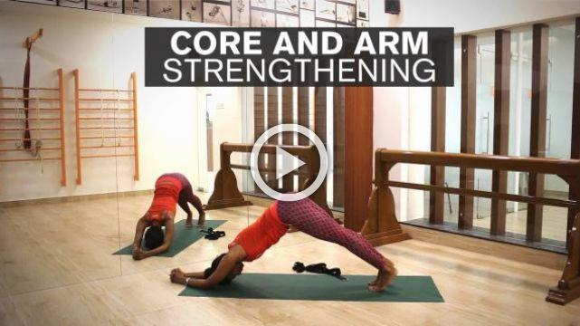 Core and Arm Strengthening Series - Part 1